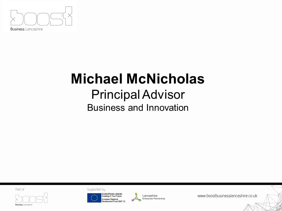 Michael McNicholas Principal Advisor Business and Innovation