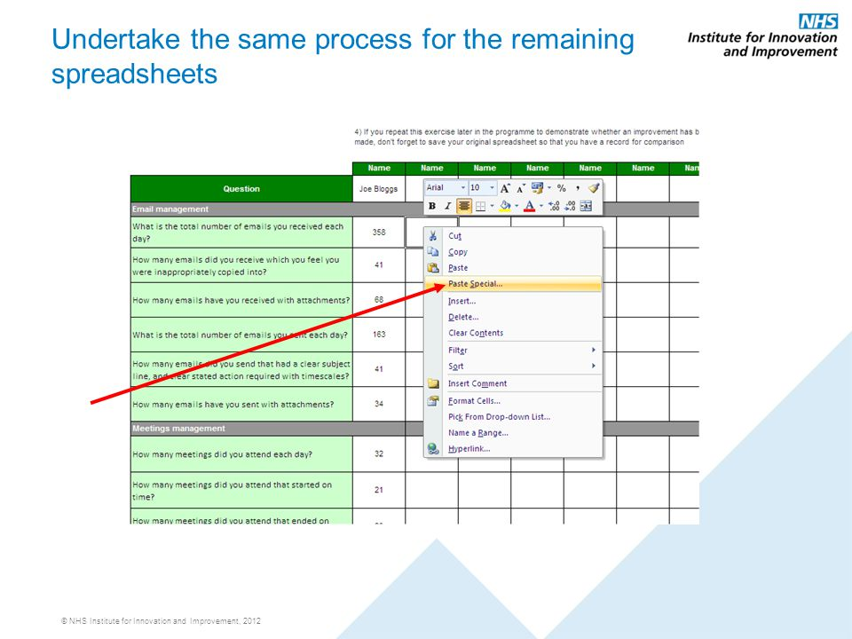 © NHS Institute for Innovation and Improvement, 2012 Undertake the same process for the remaining spreadsheets