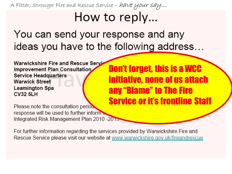 """Don't forget, this is a WCC initiative, none of us attach any """"Blame"""" to The Fire Service or it's frontline Staff"""