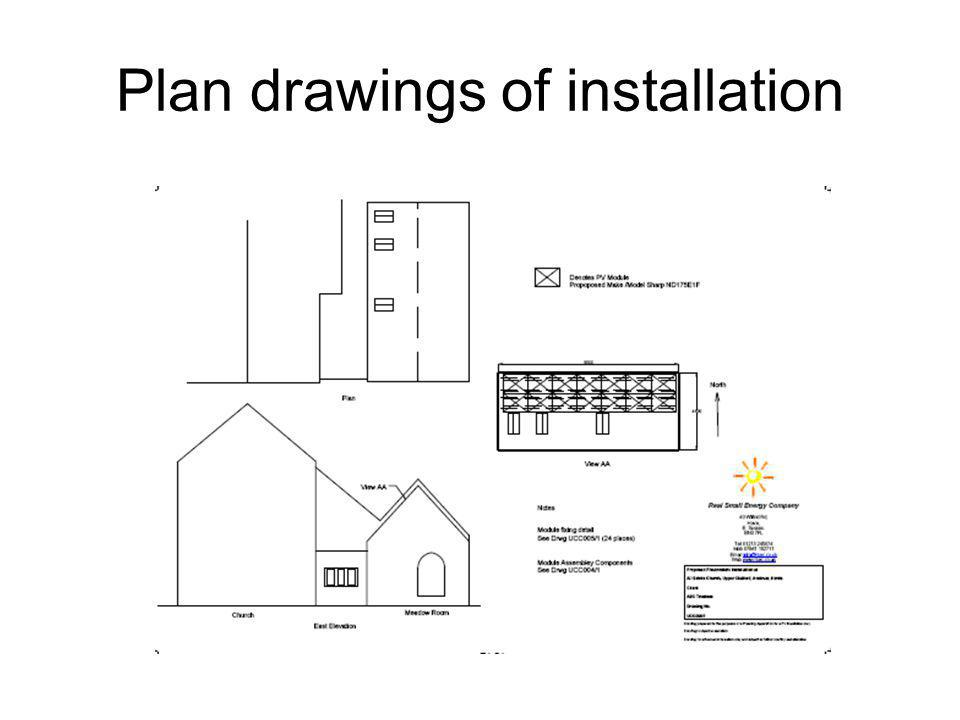 Plan drawings of installation