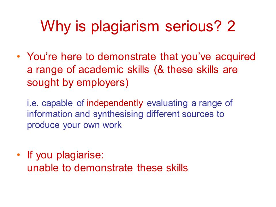 Why is plagiarism serious.