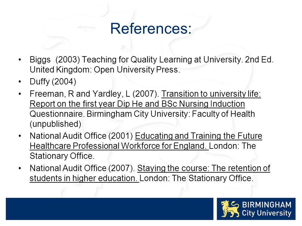 References: Biggs (2003) Teaching for Quality Learning at University.