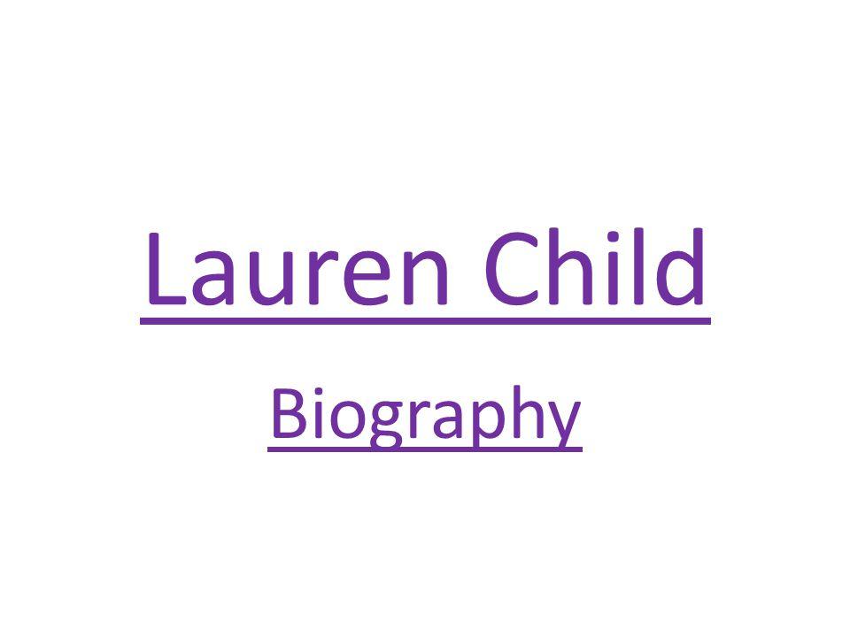 Lauren Child Biography