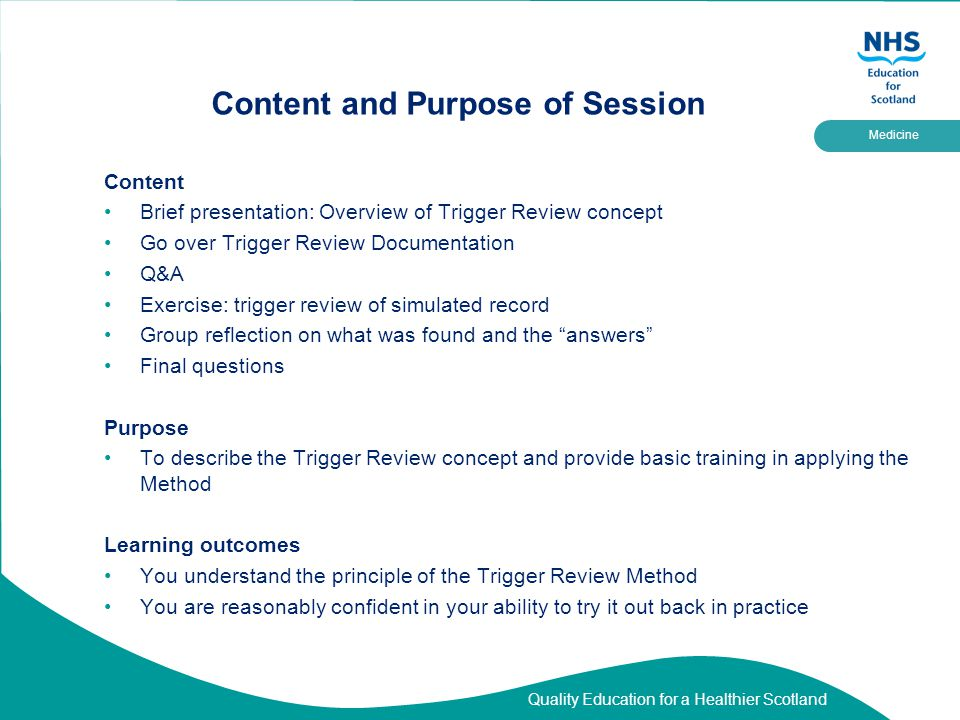 Quality Education for a Healthier Scotland Medicine Brief Summary – What is Trigger Review.