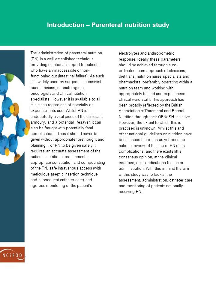 Method Expert group A multidisciplinary group of experts comprising consultants from gastroenterology, neonatology, paediatrics; nutrition nurse specialists, a dietitian, a pharmacist, a lay representative and a scientific advisor contributed to the design of the study and reviewed the findings.