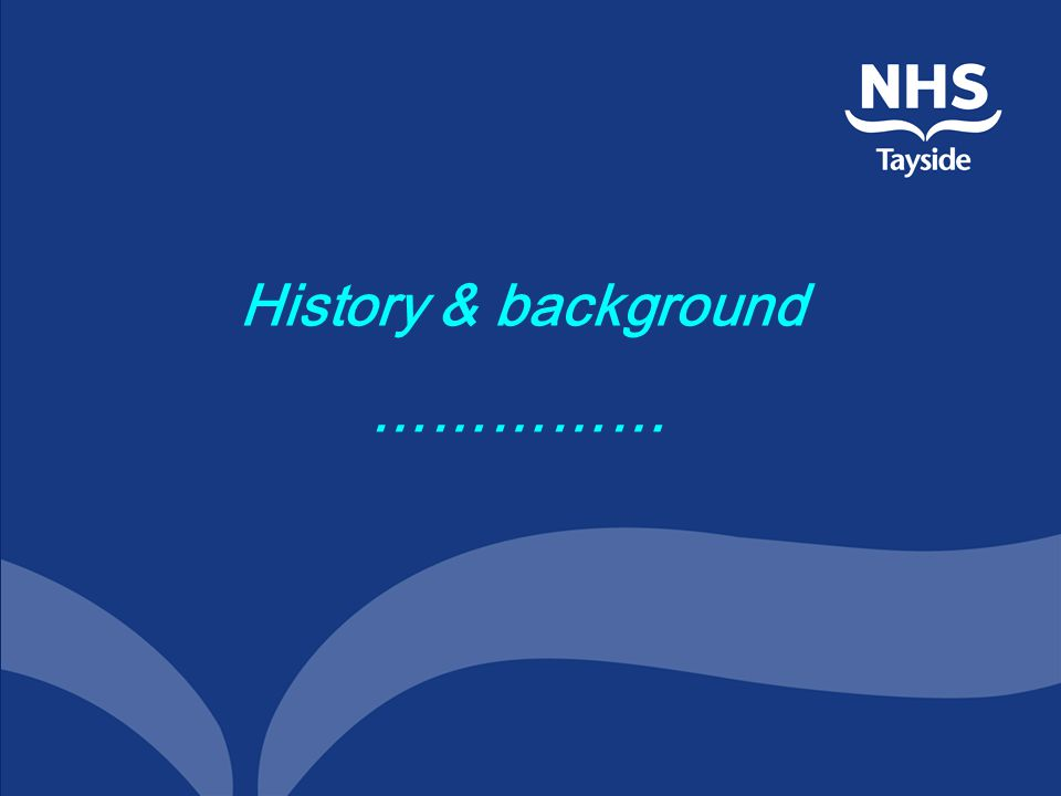 History & background ……………