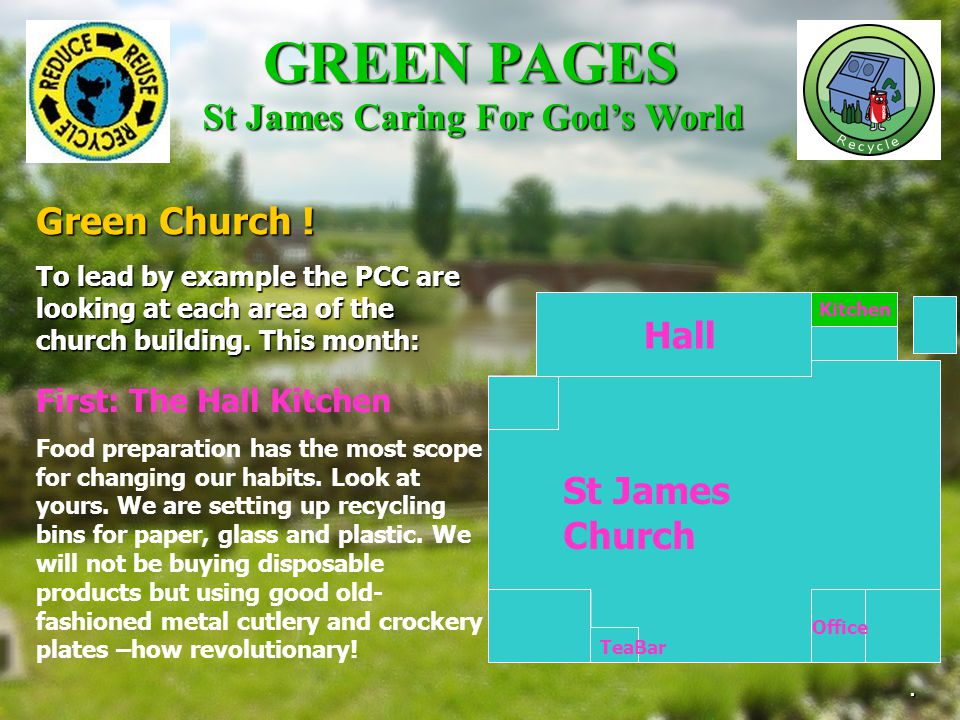St James Church Hall Kitchen Office TeaBar To lead by example the PCC are looking at each area of the church building.