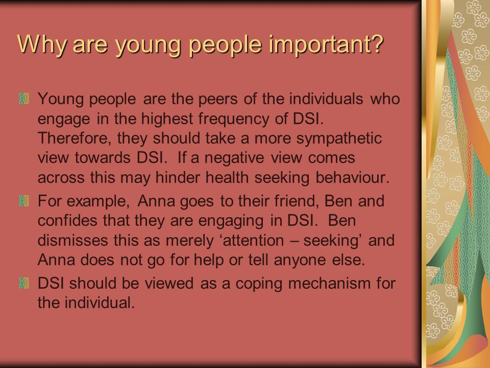 Conclusions… To conclude it seems that DSI is still a very common coping mechanism used and people do take a sympathetic view towards it.