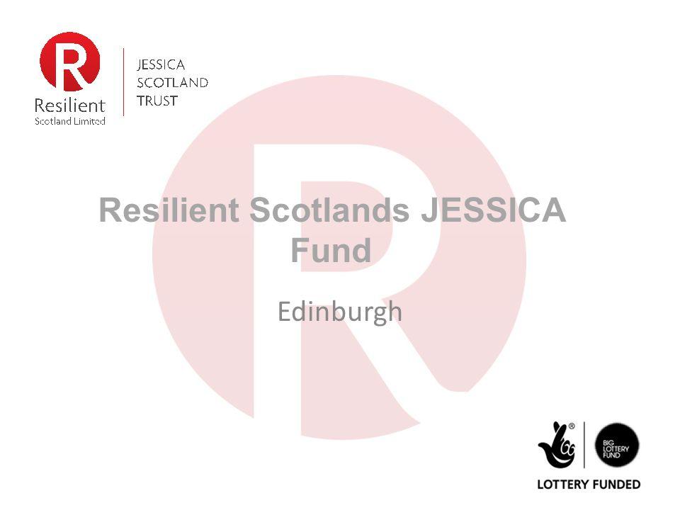 Resilient Scotlands JESSICA Fund Edinburgh