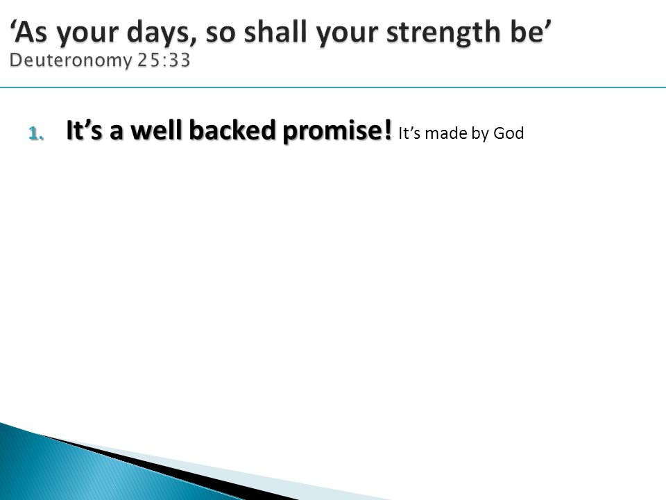 1. It's a well backed promise! 1. It's a well backed promise! It's made by God