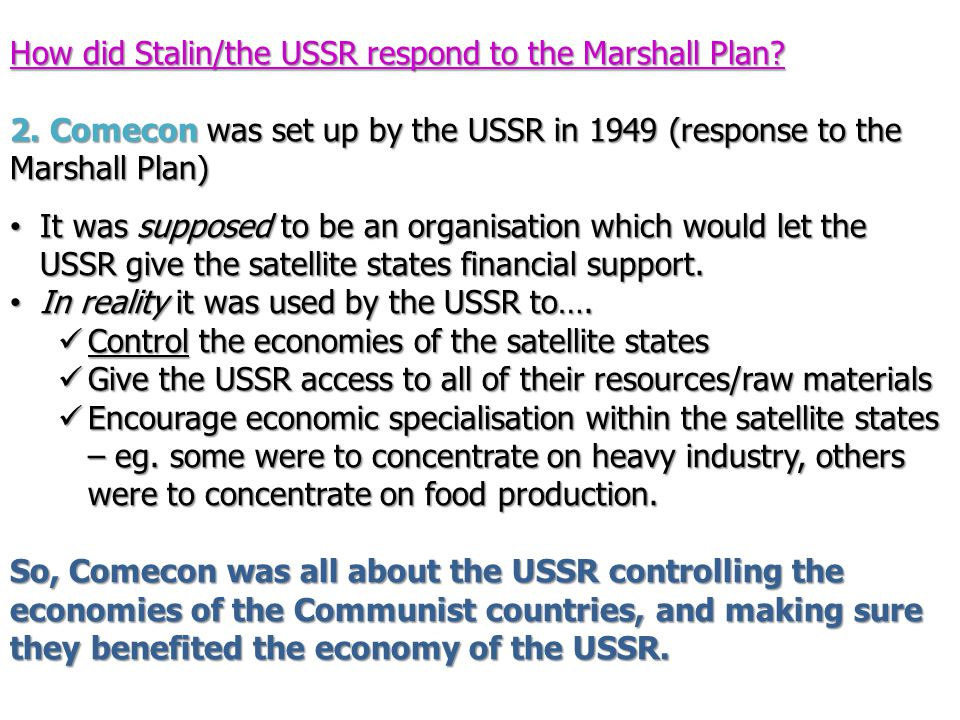 How did Stalin/the USSR respond to the Marshall Plan.