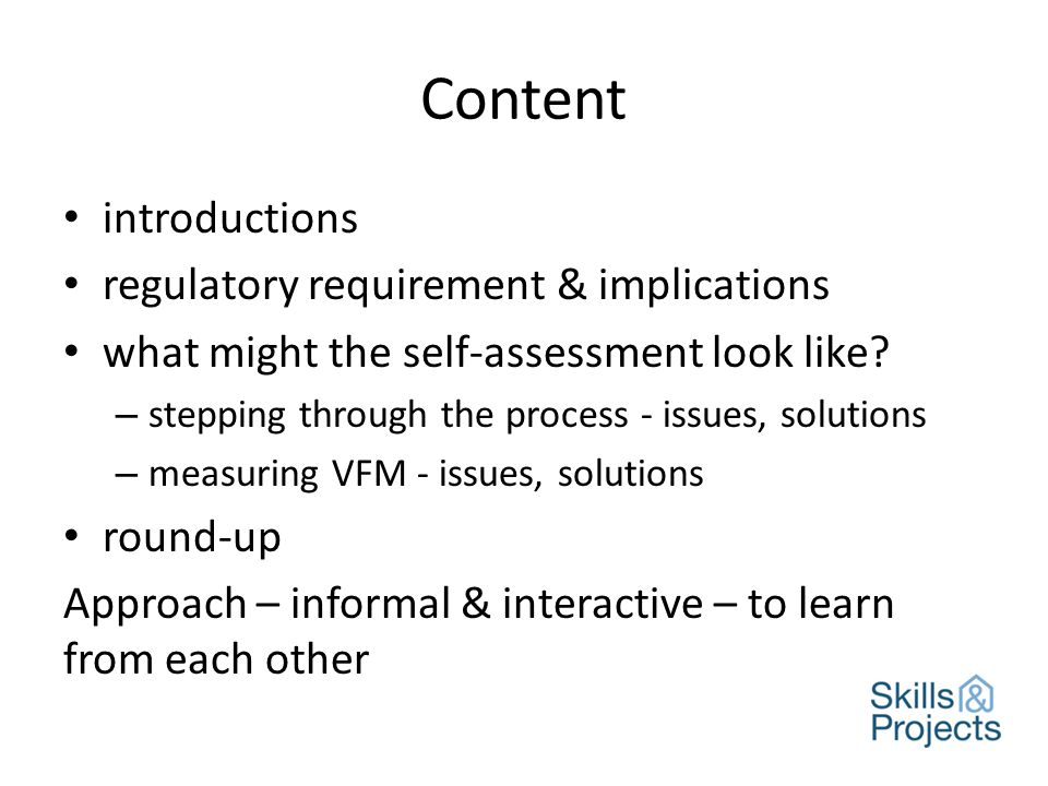 Content introductions regulatory requirement & implications what might the self-assessment look like.