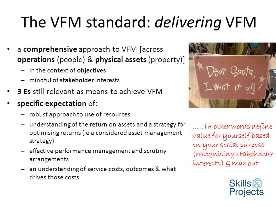 The VFM standard: reporting VFM Boards shall demonstrate to stakeholders how they are meeting this standard.