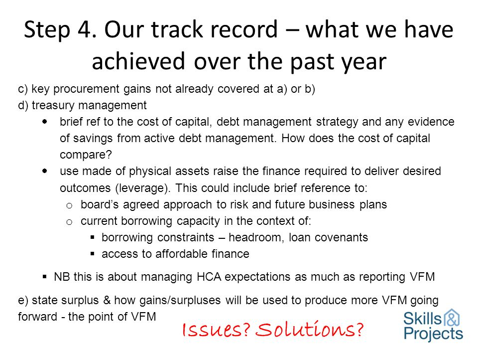 Step 4. Our track record – what we have achieved over the past year Issues.