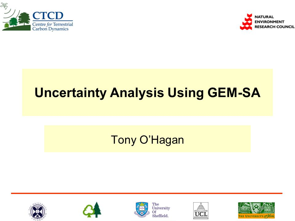 Uncertainty Analysis Using GEM-SA Tony O'Hagan
