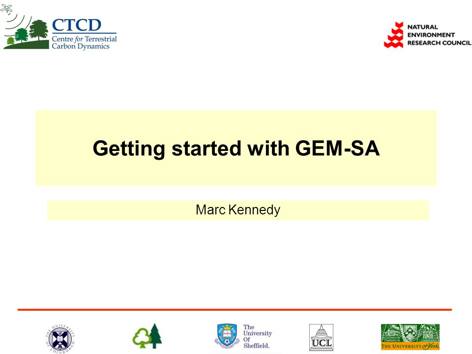 Getting started with GEM-SA Marc Kennedy