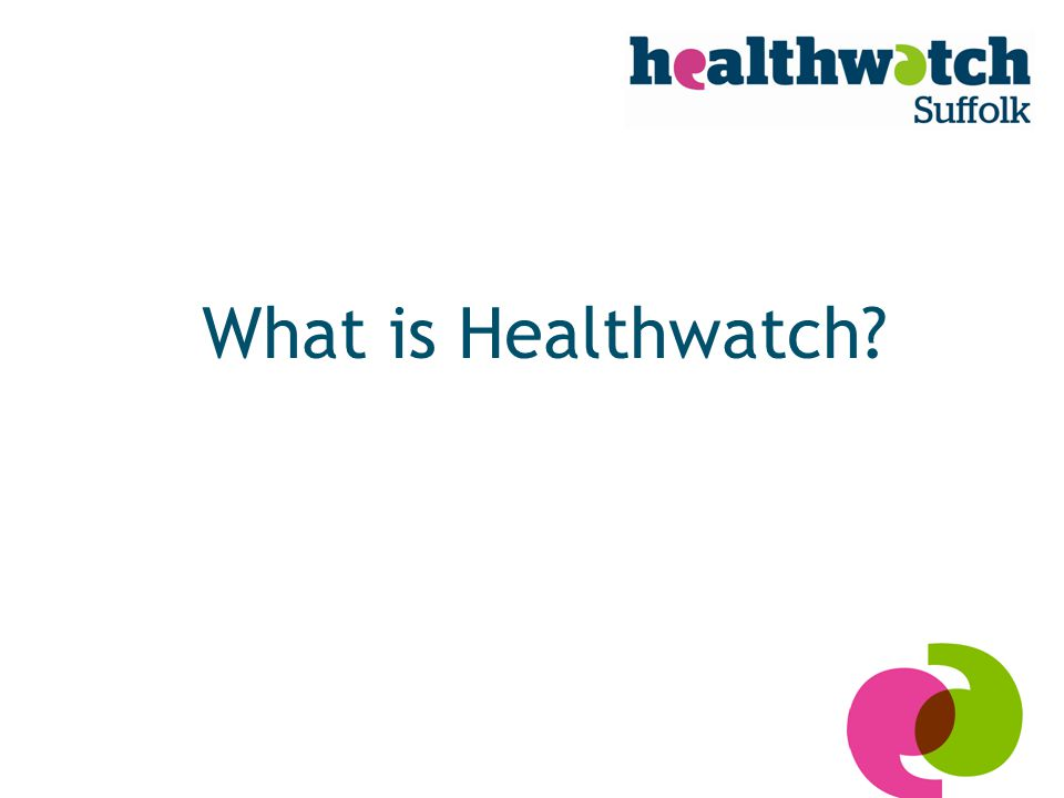 What is Healthwatch