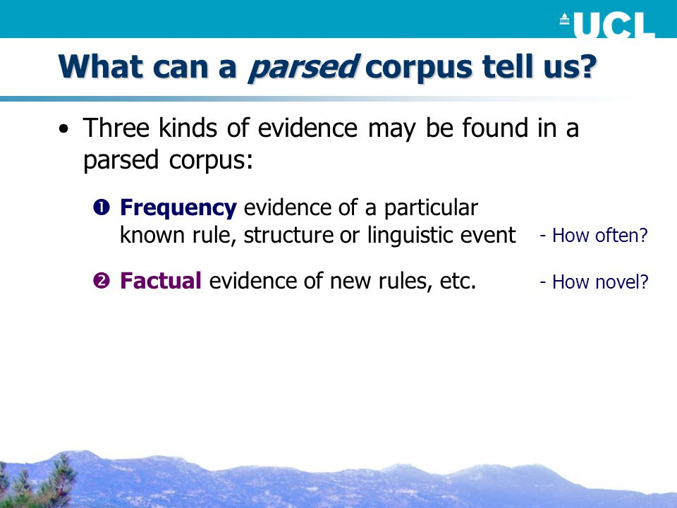 What can a parsed corpus tell us.