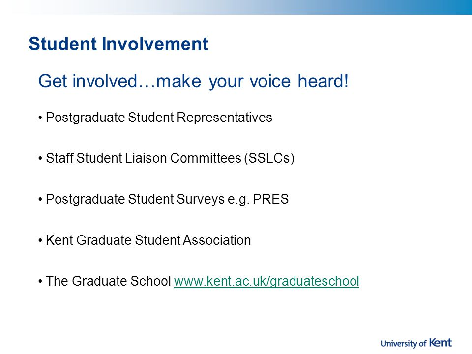 Student Involvement Get involved…make your voice heard.