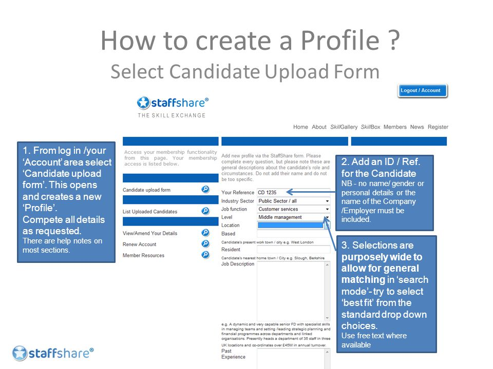 How to create a Profile . 1. From log in /your 'Account' area select 'Candidate upload form'.