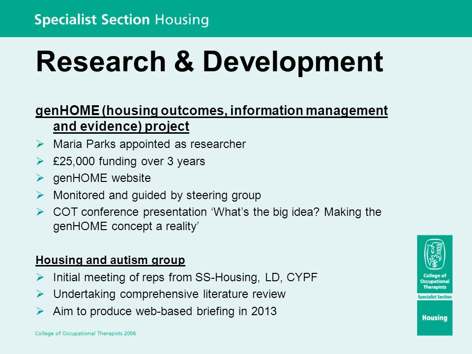 Research & Development genHOME (housing outcomes, information management and evidence) project  Maria Parks appointed as researcher  £25,000 funding