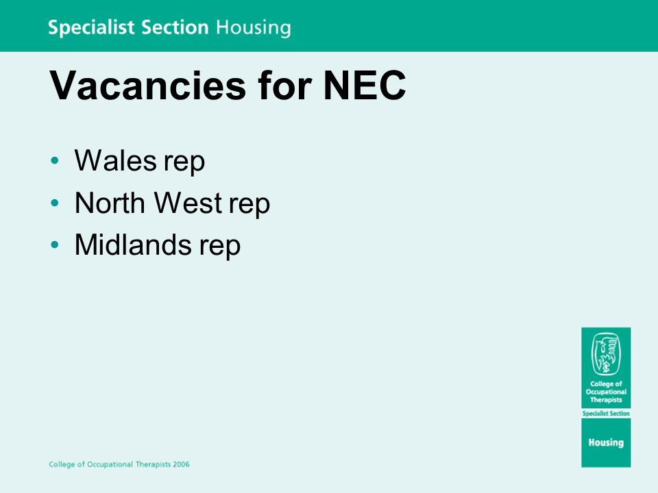 Vacancies for NEC Wales rep North West rep Midlands rep
