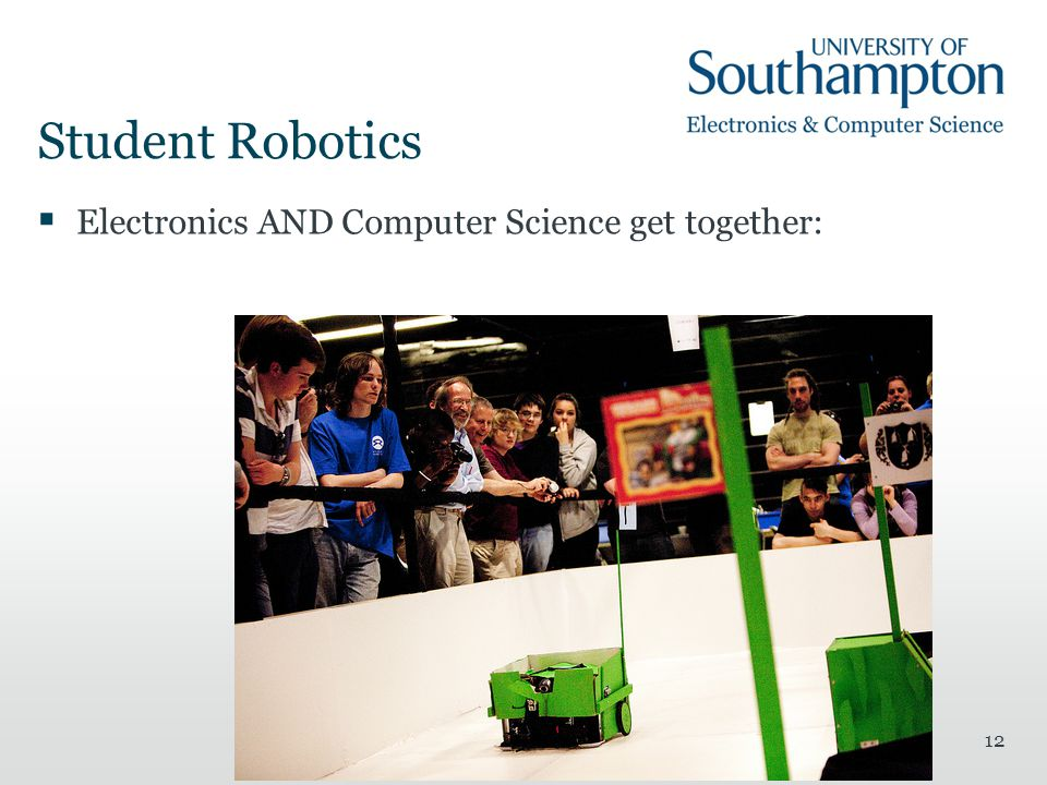 Student Robotics  Electronics AND Computer Science get together: 12