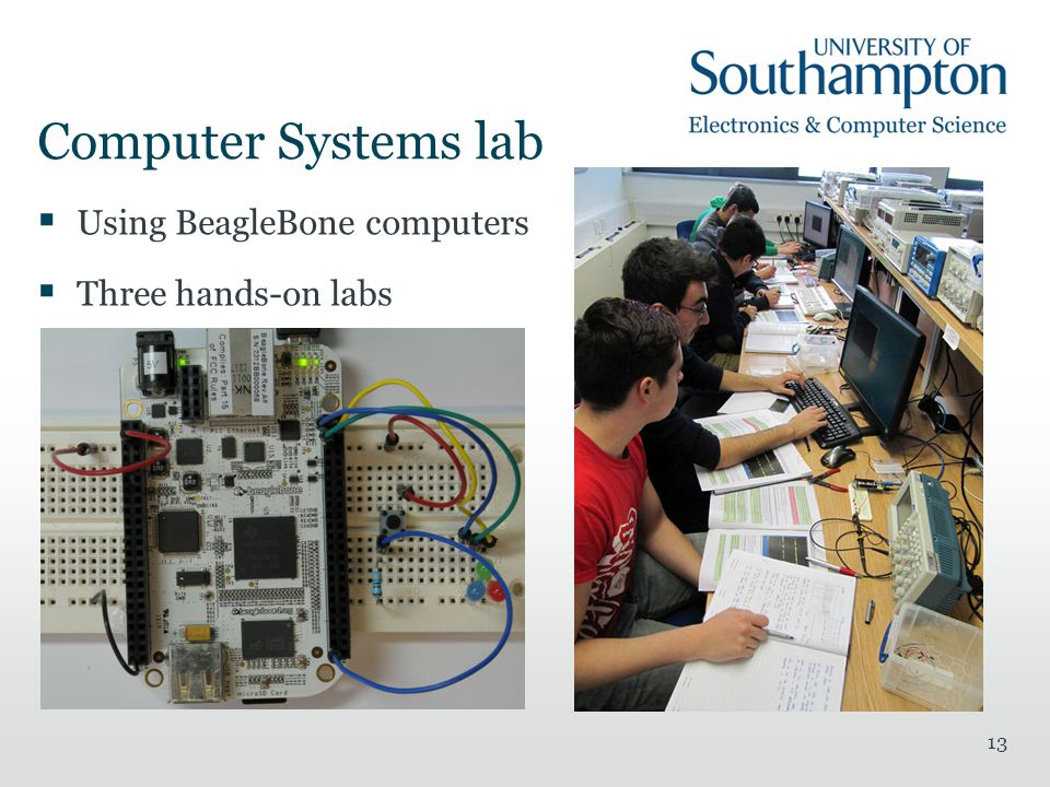 Computer Systems lab  Using BeagleBone computers  Three hands-on labs 13