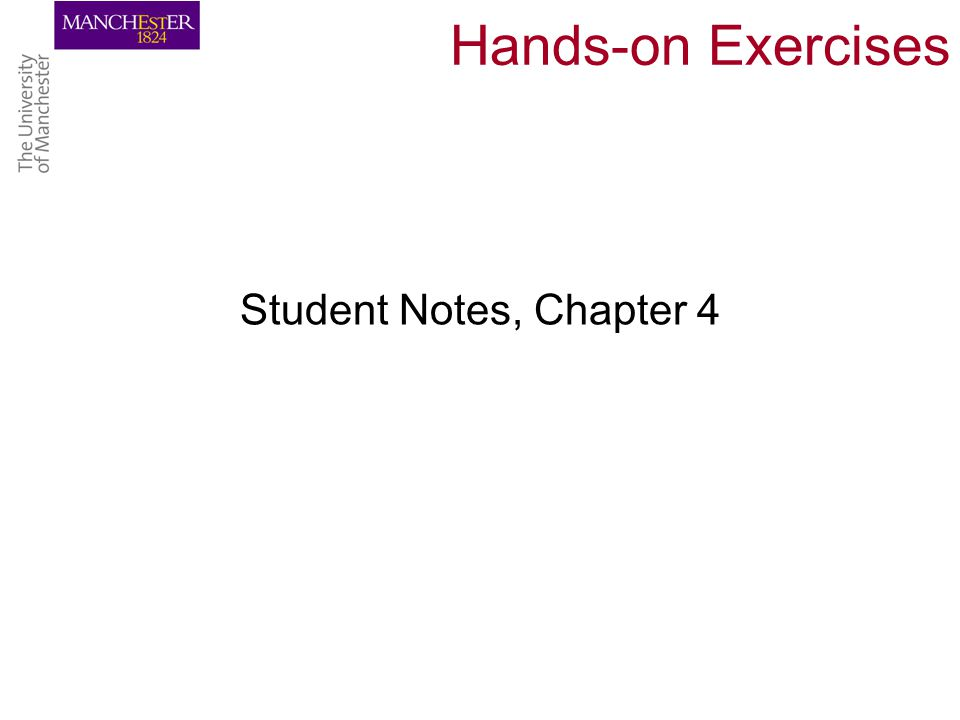 Hands-on Exercises Student Notes, Chapter 4
