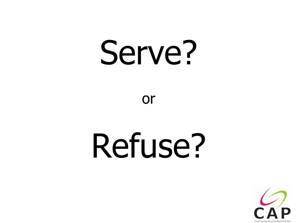 33 Serve or Refuse