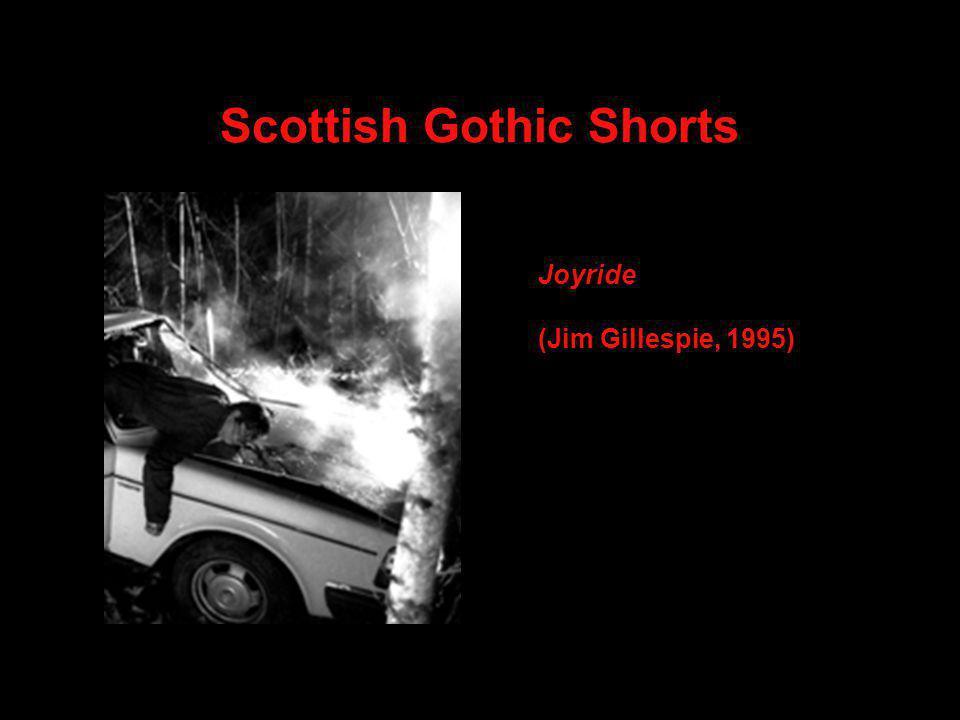 Scottish Gothic Shorts Joyride (Jim Gillespie, 1995)