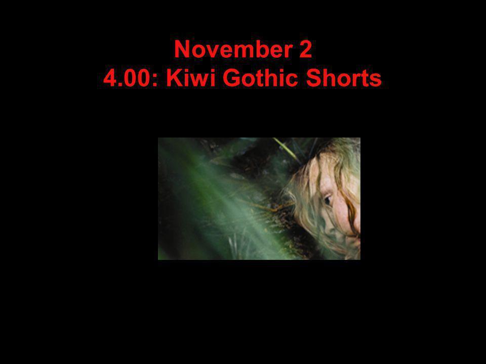 November 2 4.00: Kiwi Gothic Shorts
