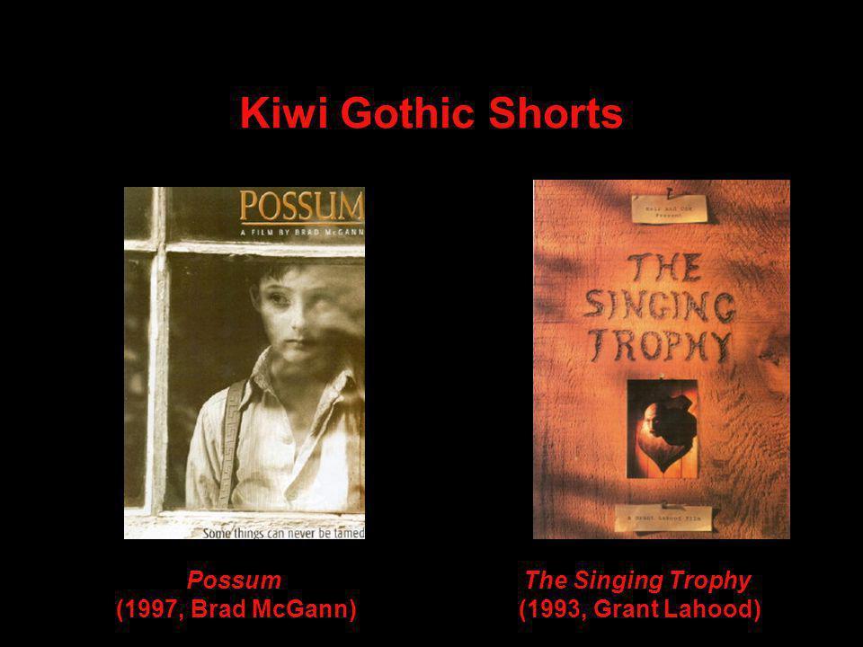 Kiwi Gothic Shorts Possum (1997, Brad McGann) The Singing Trophy (1993, Grant Lahood)