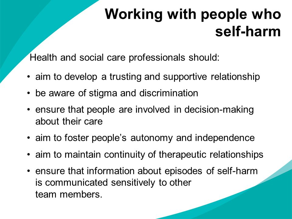 Health and social care professionals should: aim to develop a trusting and supportive relationship be aware of stigma and discrimination ensure that p