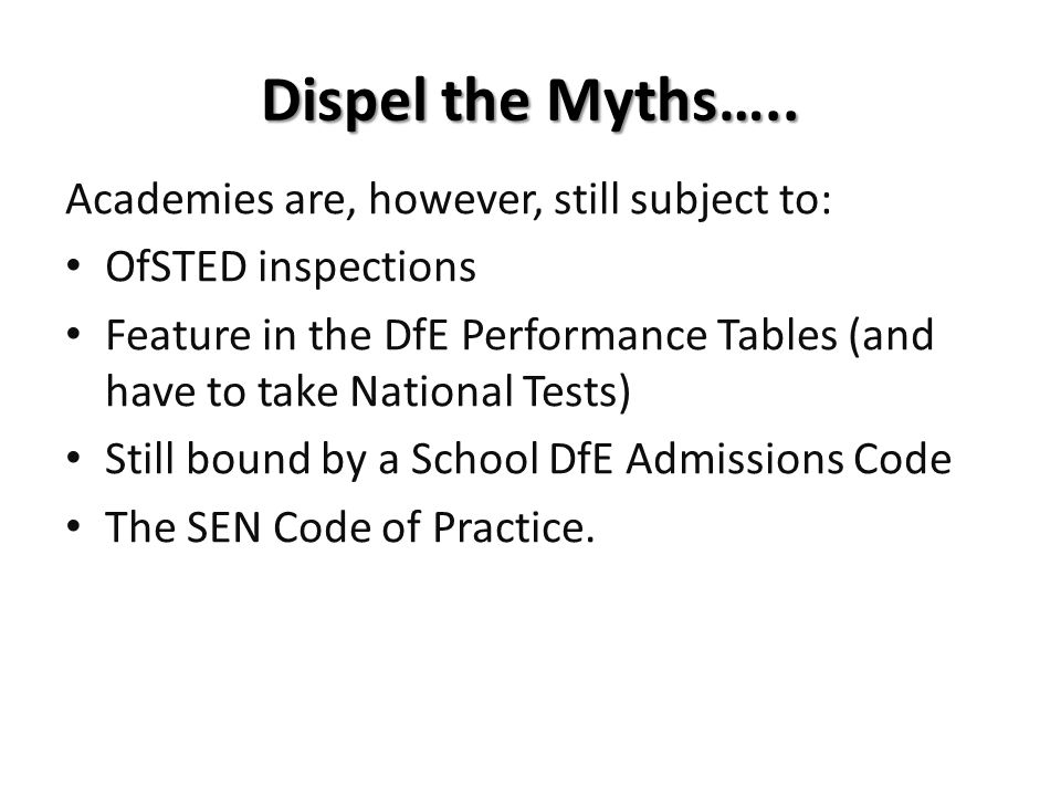 Dispel the Myths…..