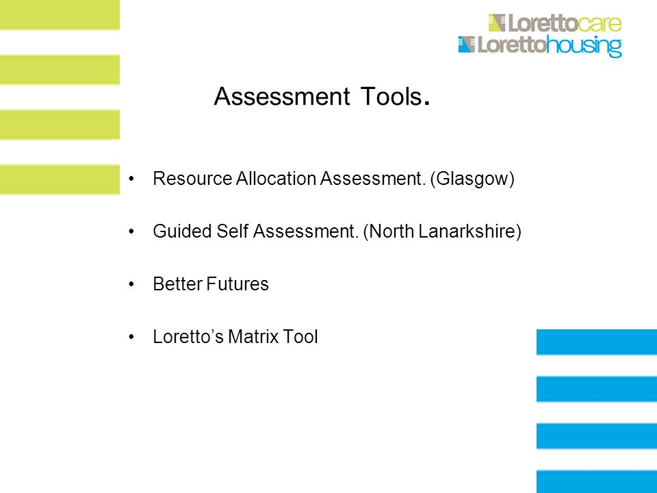 Assessment Tools. Resource Allocation Assessment.