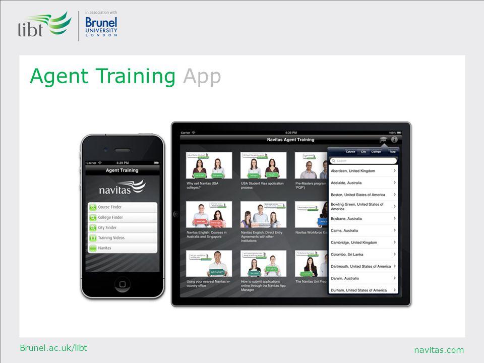 navitas.com Brunel.ac.uk/libt Agent Training App