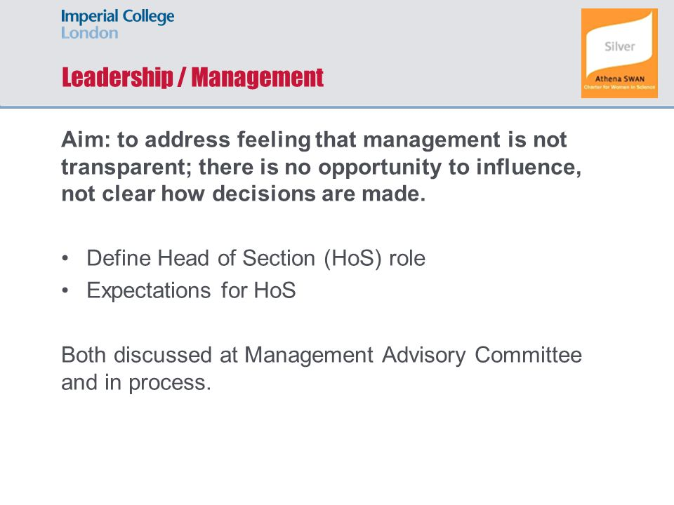 Aim: to address feeling that management is not transparent; there is no opportunity to influence, not clear how decisions are made.