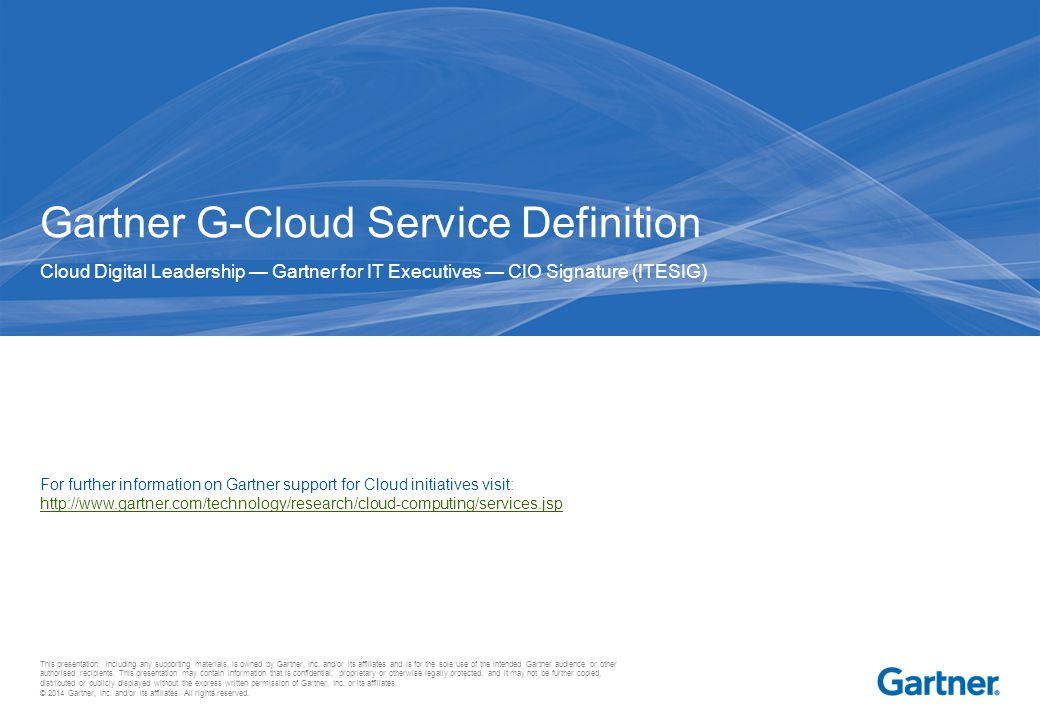 This presentation, including any supporting materials, is owned by Gartner, Inc.