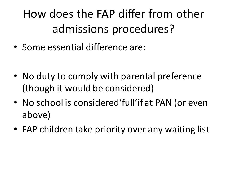 Who participates in the FAP.All admissions authorities must participate.