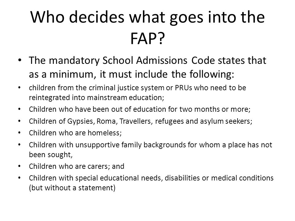 In addition to these groups, the East Sussex FAP includes: Children with challenging behaviour (including permanently excluded children) Children who have been out of any education provision for two months or more Children who have moved into the County with an established history of fixed term exclusions (five or more in the past 12 months) Looked After Children (LACs) or previously looked after children Children who have moved into the area for whom there is no school place because all schools within a reasonable distance are full Children of UK services personnel and other Crown Servants