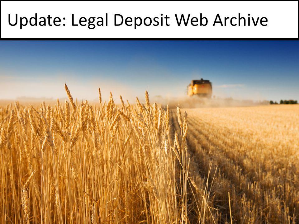 Update: Legal Deposit Web Archive