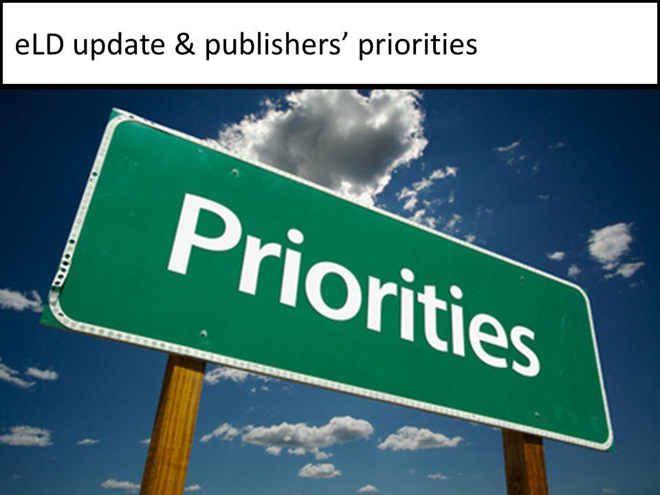 eLD update & publishers' priorities