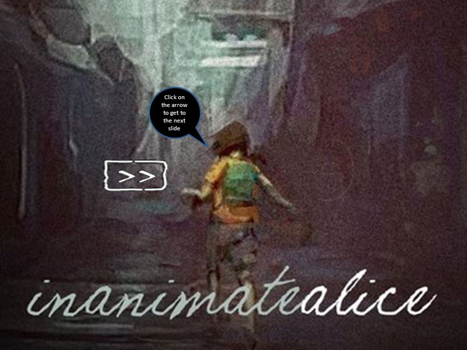 Inanimate Alice Episode 5 Created by Marc Riddell, Andrew Docherty, Scott Lindsay And Ross Crawford.