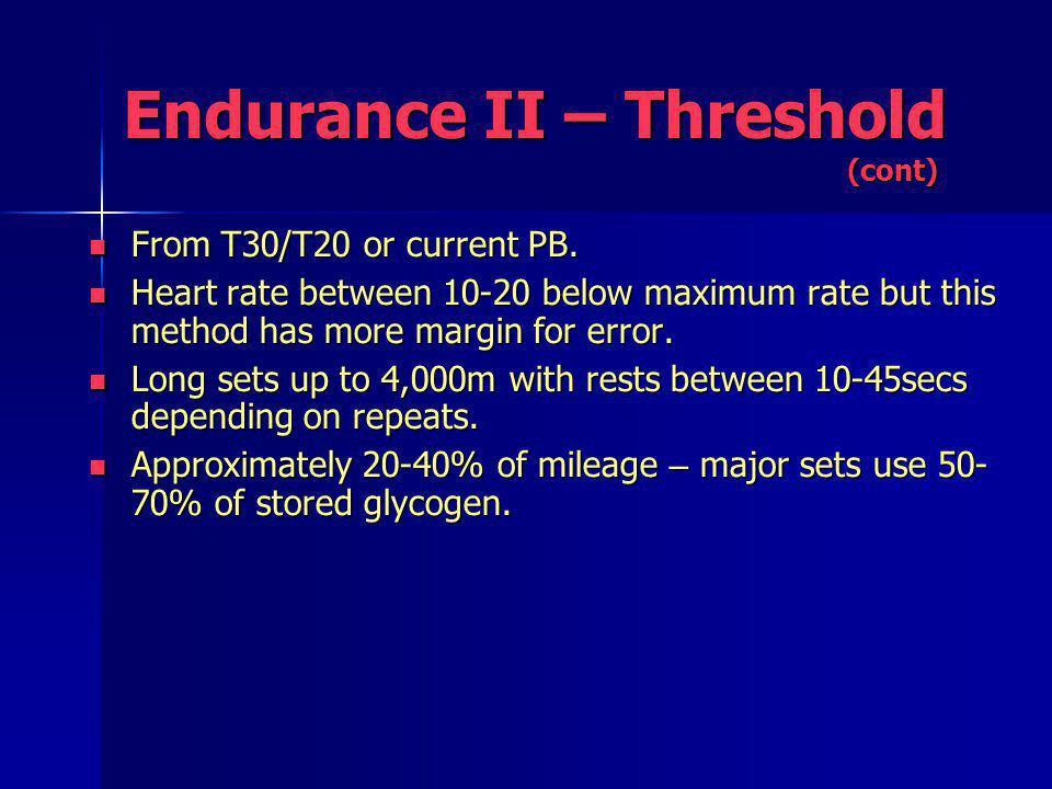 From T30/T20 or current PB. From T30/T20 or current PB.
