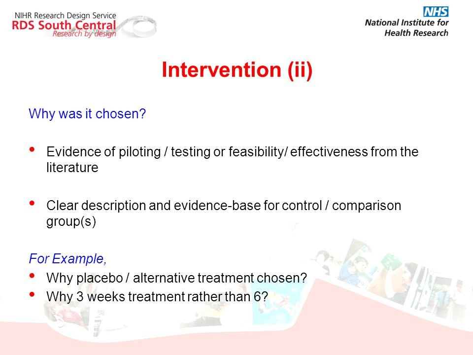 Intervention (ii) Why was it chosen? Evidence of piloting / testing or feasibility/ effectiveness from the literature Clear description and evidence-b