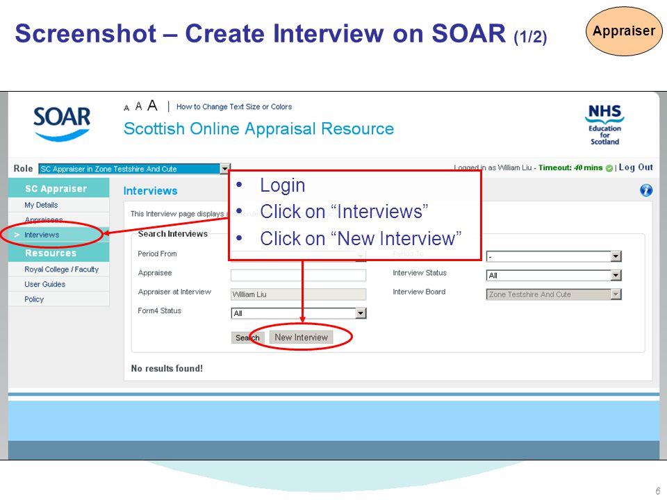 "6 Login Click on ""Interviews"" Click on ""New Interview"" Screenshot – Create Interview on SOAR (1/2) Appraiser"