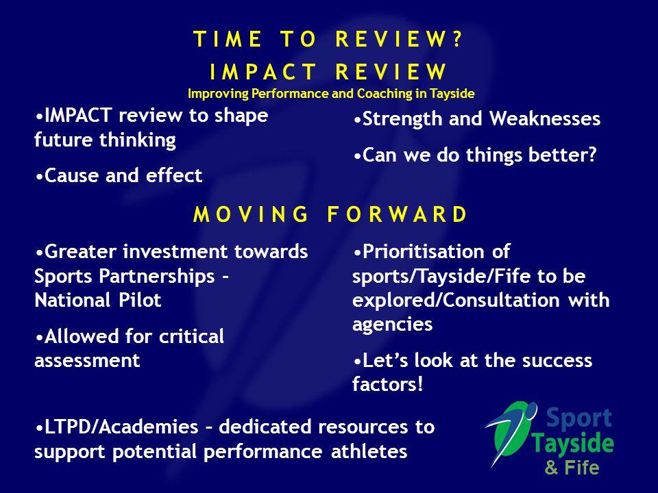IMPACT review to shape future thinking Cause and effect T I M E T O R E V I E W ? Greater investment towards Sports Partnerships - National Pilot Allo