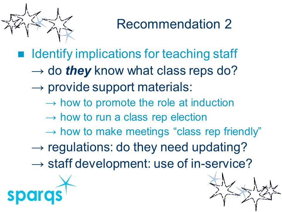 Recommendation 3 Consider embedding your class rep training 1.