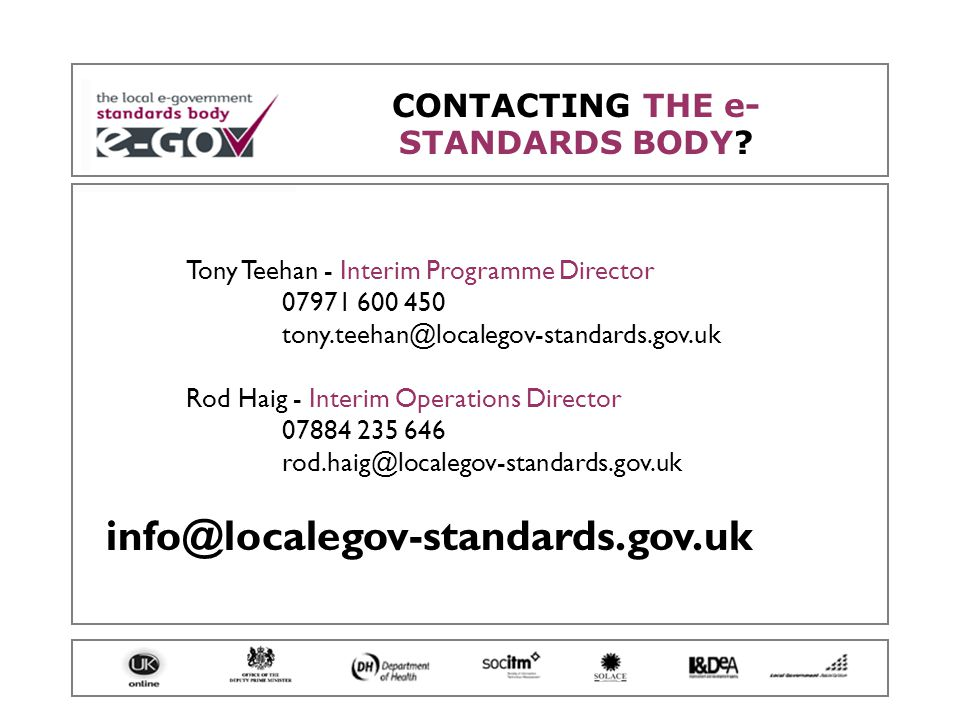 CONTACTING THE e- STANDARDS BODY.